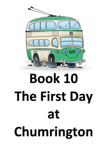 Timmy-Ollie - Book 10 - The First Day at Chumrington